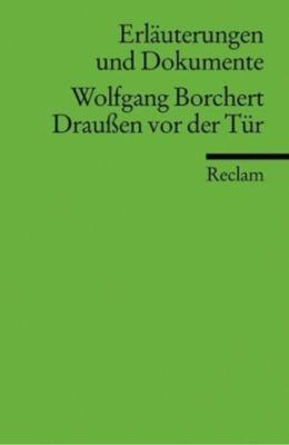 Wolfgang Borchert 'Draußen vor der Tür', Wolfgang Borchert