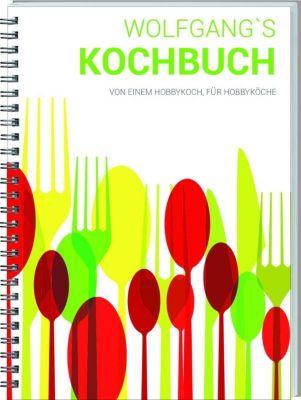 Wolfgangs Kochbuch - Wolfgang Geers |