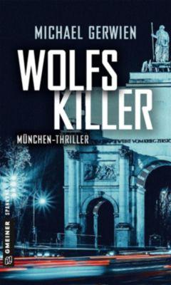 Wolfs Killer, Michael Gerwien