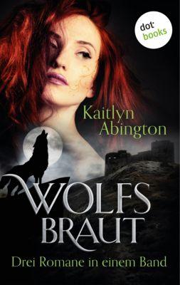 Wolfsbraut, Kaitlyn Abington