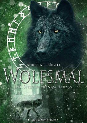 Wolfsmal - Der Stein in deinem Herzen, Aurelia L. Night