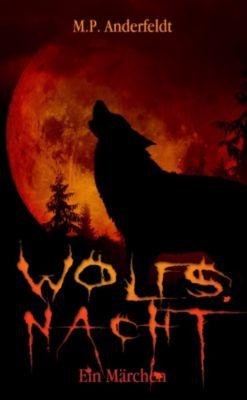 Wolfsnacht, M. P. Anderfeldt