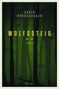 Wolfssteig - David Bröderbauer |