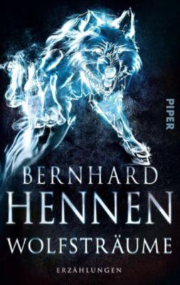 Wolfsträume, Bernhard Hennen