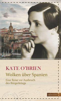 Wolken über Spanien - Kate O'Brien |