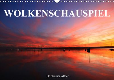 Wolkenschauspiel (Wandkalender 2019 DIN A3 quer), Werner Altner