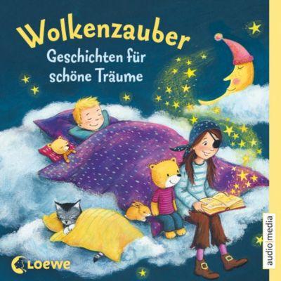 Wolkenzauber. Geschichten für schöne Träume, Ingrid Kellner, Ulrich Heiß, Claudia Ondracek, Udo Richard, Antonia Michaelis
