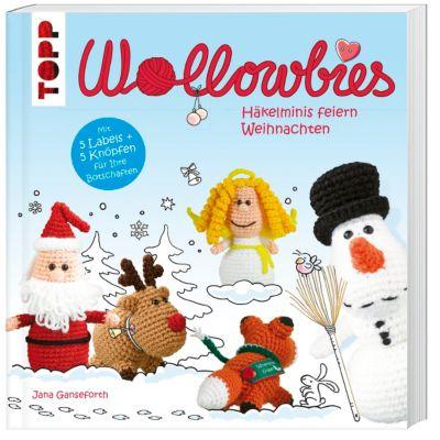 Wollowbies - Häkelminis feiern Weihnachten, Jana Ganseforth