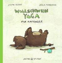 Wollschweinyoga für Anfänger - Judith Allert |