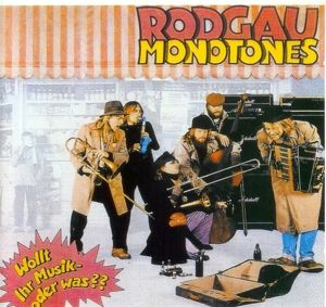 Wollt ihr Musik oder was?, Rodgau Monotones