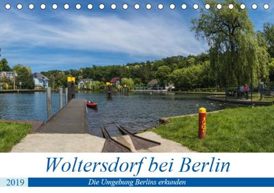Woltersdorf bei Berlin (Tischkalender 2019 DIN A5 quer), ReDi Fotografie