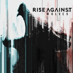 Wolves (Deluxe Edition), Rise Against