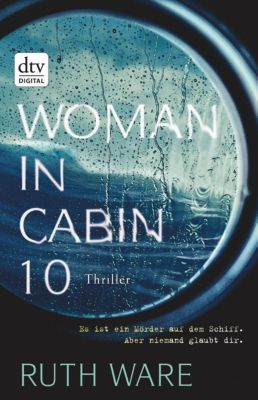 Woman in Cabin 10, Ruth Ware