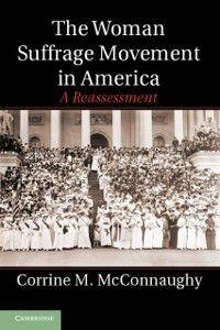 Woman Suffrage Movement in America, Corrine M. McConnaughy