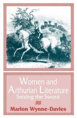 Women and Arthurian Literature, Marion Wynne-Davies