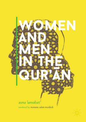 Women and Men in the Qur'ān, Asma Lamrabet