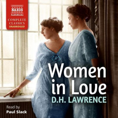 Women in Love, 18 Audio-CDs, David Herbert Lawrence