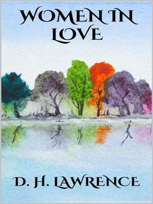 Women in love, D. H. Lawrence