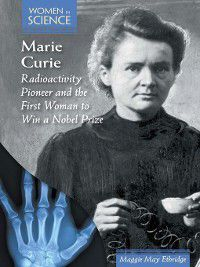 Women in Science: Marie Curie, Maggie May Ethridge
