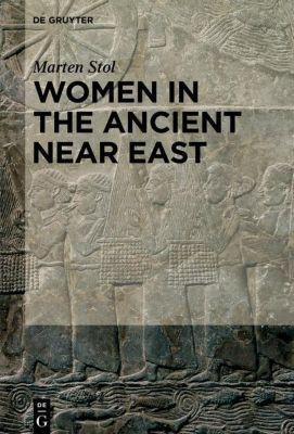 Women in the Ancient Near East, Marten Stol