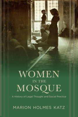 Women in the Mosque, Marion Katz
