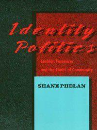 Women in the Political Economy: Identity Politics, Shane Phelan