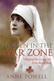 Women in the War Zone, Anne Powell