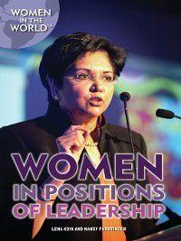 Women in the World: Women in Positions of Leadership, Nancy Furstinger, Lena Koya