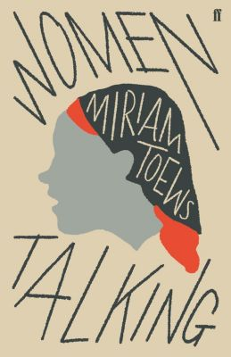 Women Talking, Miriam Toews