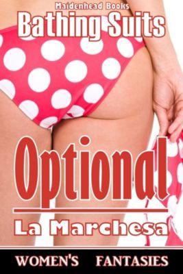 Women's Fantasies: Bathing Suits Optional, La Marchesa