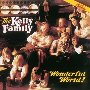Wonderful World!, The Kelly Family