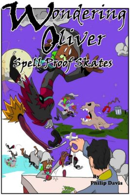 Wondering Oliver Spell Proof Skates, Philip Davis