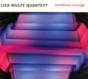 Wondrous Strange, Lisa Quartett Wulff