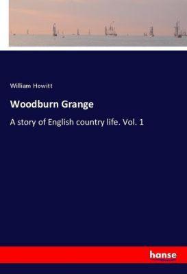 Woodburn Grange, William Howitt