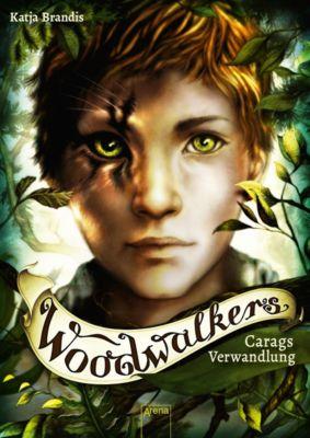 Woodwalkers (1). Carags Verwandlung, Katja Brandis