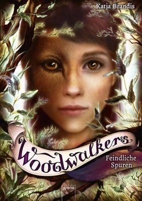 Woodwalkers - Feindliche Spuren, Katja Brandis