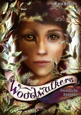 Woodwalkers: Woodwalkers (5). Feindliche Spuren, Katja Brandis