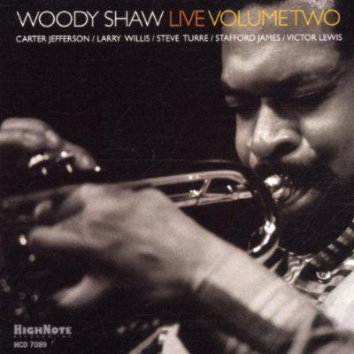 Woody Shaw Live,Volume Two, Woody Shaw