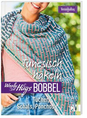 Woolly Hugs Bobbel - Tunesisch häkeln - Veronika Hug |