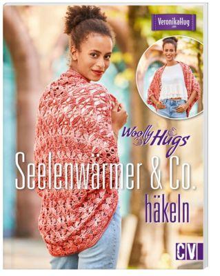 Woolly Hugs  - Seelenwärmer & Co. häkeln, Veronika Hug