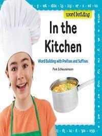 Word Building: In the Kitchen, Pam Scheunemann