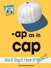 Word Families Set 1: ap as in cap, Mary Elizabeth Salzmann