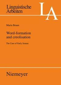 Word-formation and creolisation, Maria Braun