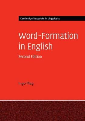 Word-Formation in English, Ingo Plag