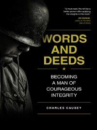 Words and Deeds, Charles Causey