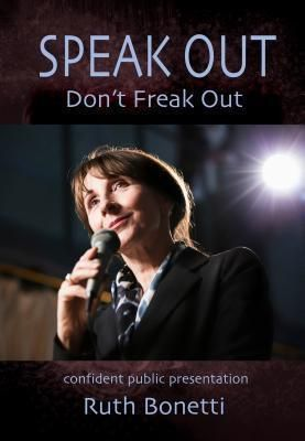 Words and Musica Bonetti: Speak Out - Don't Freak Out, Ruth Bonetti