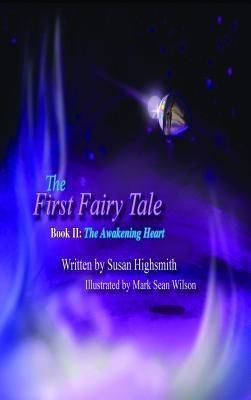 Words Matter Publishing: The First Fairy Tale, Susan Highsmith