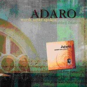 Words Never Spoken (Special Extended Version), Adaro