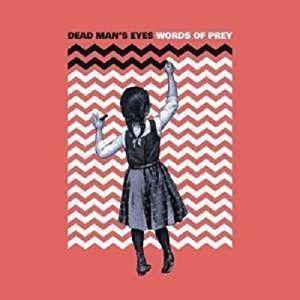 Words Of Prey, Dead Man's Eyes