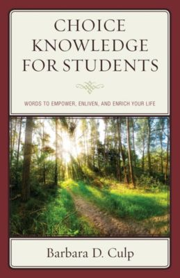 Words of Wisdom: Choice Knowledge for Students, Barbara D. Culp